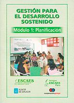 GESTIÓN PARA EL DESARROLLO SOSTENIBLE MÓDULO 1 PLANIFICACIÓN (4 MB)