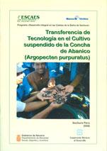 Transferencia de tecnología en el cultivo suspendido de la concha de abanico