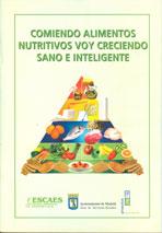 Comiendo alimentos nutritivos voy creciendo sano e inteligente
