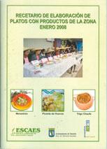 Recetario de elaboración de platos con producción de la zona